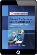 Acesso à Via Aérea na Sala de Emergência (eBook)