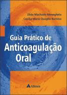 Guia Prático de Anticoagulação Oral