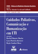 Cuidados Paliativos, Comunicação e Humananização em UTI