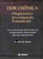 Dor Crônica Diagnóstico, Investigação e Tratamento