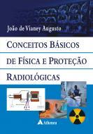 Conceitos Básicos de Física e Proteção Radiológicas