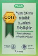 Programa de Controle da Qualidade do Atendimento Médico-Hospitalar