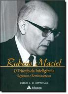 Rubens Maciel - o Triunfo da Inteligência