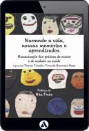 Narrando a vida, nossas memórias e aprendizados (eBook)
