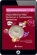 Dependências não Químicas e Compulsões Modernas (eBook)