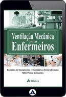 Ventilação Mecânica para Enfermeiros (eBook)