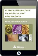 Alergia e Imunologia na Infância e na Adolescência (eBook)