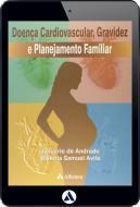 Doença Cardiovascular, Gravidez e Planejamento Familiar (eBook)