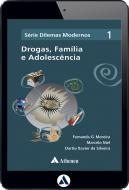Drogas, Família e Adolescência (eBook)