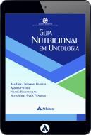Guia Nutricional em Oncologia (eBook)