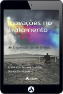 Inovações no Tratamento de Dependência de Drogas (eBook)