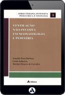 Ventilação Não-invasiva em Neonatologia e Pediatria (eBook)