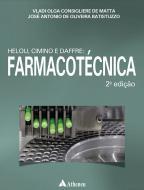 Helou, Cimino, Daffre: Farmacotécnica, 2ed