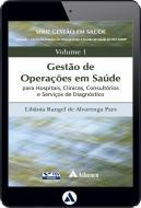 Gestão de Operações em Saúde p/ Hospitais, Clínicas, Consultórios e Serviços de Diagnóstico (eBook)