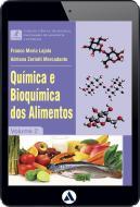 Química e Bioquímica dos Alimentos - Volume 2 (eBook)