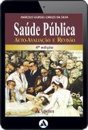 Saúde Pública - Auto Avaliação e Revisão - 4ª Edição (eBook)