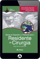 Manual de Diagnóstico e Tratamento para o Residente de Cirurgia (eBook)