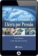 Prevenção e Tratamento de Úlcera por Pressão (eBook)