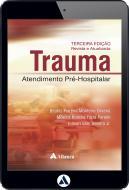 Trauma: Atendimento Pré-Hospitalar - 3ª Edição (eBook)
