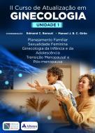 Unidade 1 - II Curso de Atualização em Ginecologia