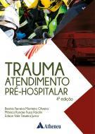 Trauma Atendimento Pré-Hospitalar -  4 Edição
