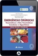 Emergências Cirúrgicas - Traumáticas e Não Traumáticas - Condutas e Algoritmos (eBook)