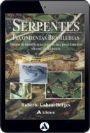 Serpentes Peçonhentas Brasileiras - Manual de identific., prev. e proc. em caso de acidentes (eBook)