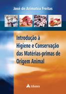 Introdução à Higiene e Conservação das Matérias-Primas de Origem Animal