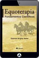 Equoterapia - Fundamentos Científicos (eBook)