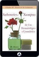 Sabonetes e Xampus de Uso Dermatológico e Cosmiátrico (eBook)