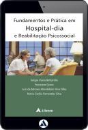 Fundamentos e Práticas em Hospital Dia e Reabilitação Psicossocial (eBook)