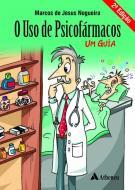 O Uso de Psicofármacos - 2ª Edição