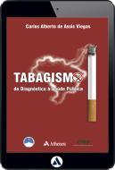 Tabagismo - Do Diagnóstico à Saúde Pública (eBook)