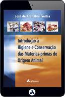 Introdução à Higiene e Conservação das Matérias-Primas de Origem Animal (eBook)