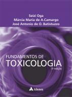 Fundamentos de Toxicologia - 5ª Edição