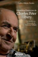 Memórias Essenciais de Charles Peter Tilbery   Um símbolo no tratamento da Esclerose Múltipla