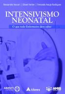 Intensivismo Neonatal - o que todo Enfermeiro deve saber