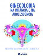 Ginecologia na Infância e na Adolescência
