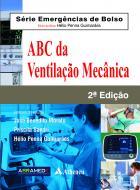 ABC da Ventilação Mecânica, 2ª Edição