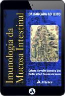 Imunologia da Mucosa Intestinal - Da Bancada ao Leito (eBook)