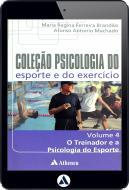 O Treinador e a Psicologia do Esporte - Volume 4 (eBook)