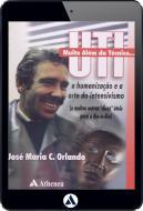 UTI - Muito Além da Técnica a Humanização e a Arte do Intensivismo (eBook)
