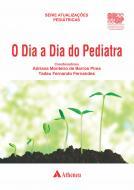 o Dia a Dia do Pediatra