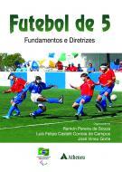 Futebol de 5 Fundamentos e Diretrizes