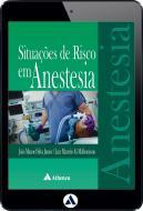 Situações de Risco em Anestesia (eBook)