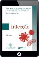 Infecção - Série Medicina de Urgência (eBook)