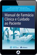 Manual de Farmácia Clínica e Cuidado ao Paciente (eBook)