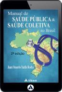 Manual de Saúde Publica & Saúde Coletiva no Brasil (eBook)