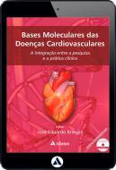 Bases Moleculares das Doenças Cardiovasculares (eBook)