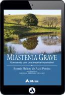 Miastenia Grave - Convivendo com Uma Doença Imprevisível (eBook)
